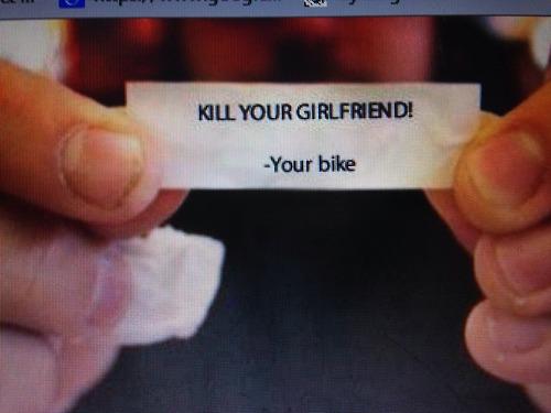 убей свою девушку. Твой велосипед